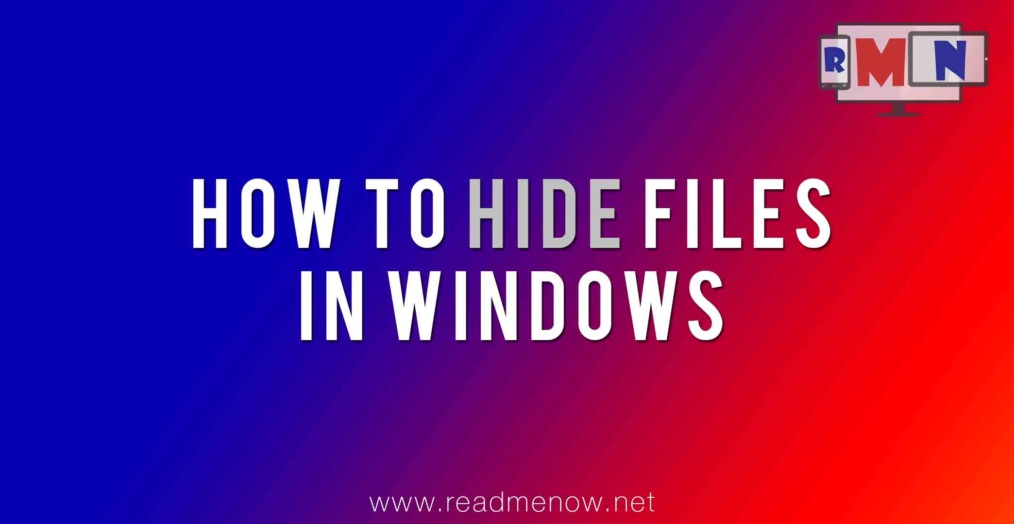 Hide files in Windows using different methods