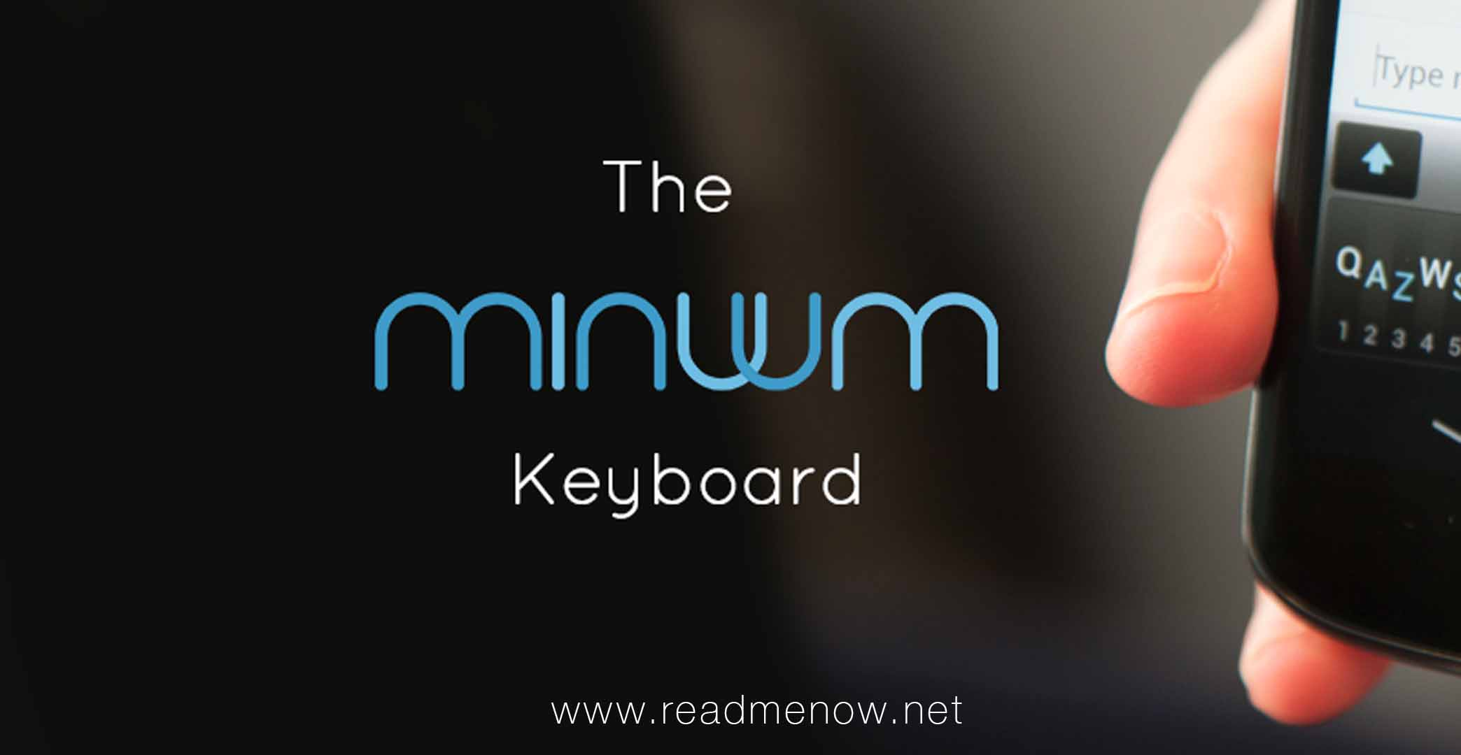 Minuum Keyboard – Another innovation after Swype comes out
