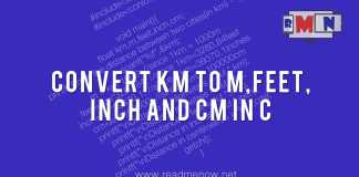 km to m,feet,inch and cm in C