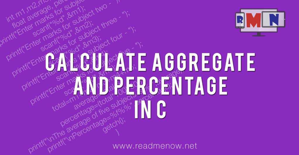 Calculate aggregate and percentage in C - ReadMeNow