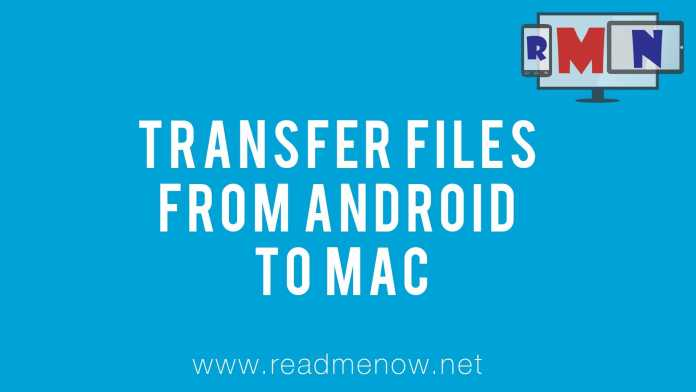 Transfer Files Between Android And Mac Os Readmenow