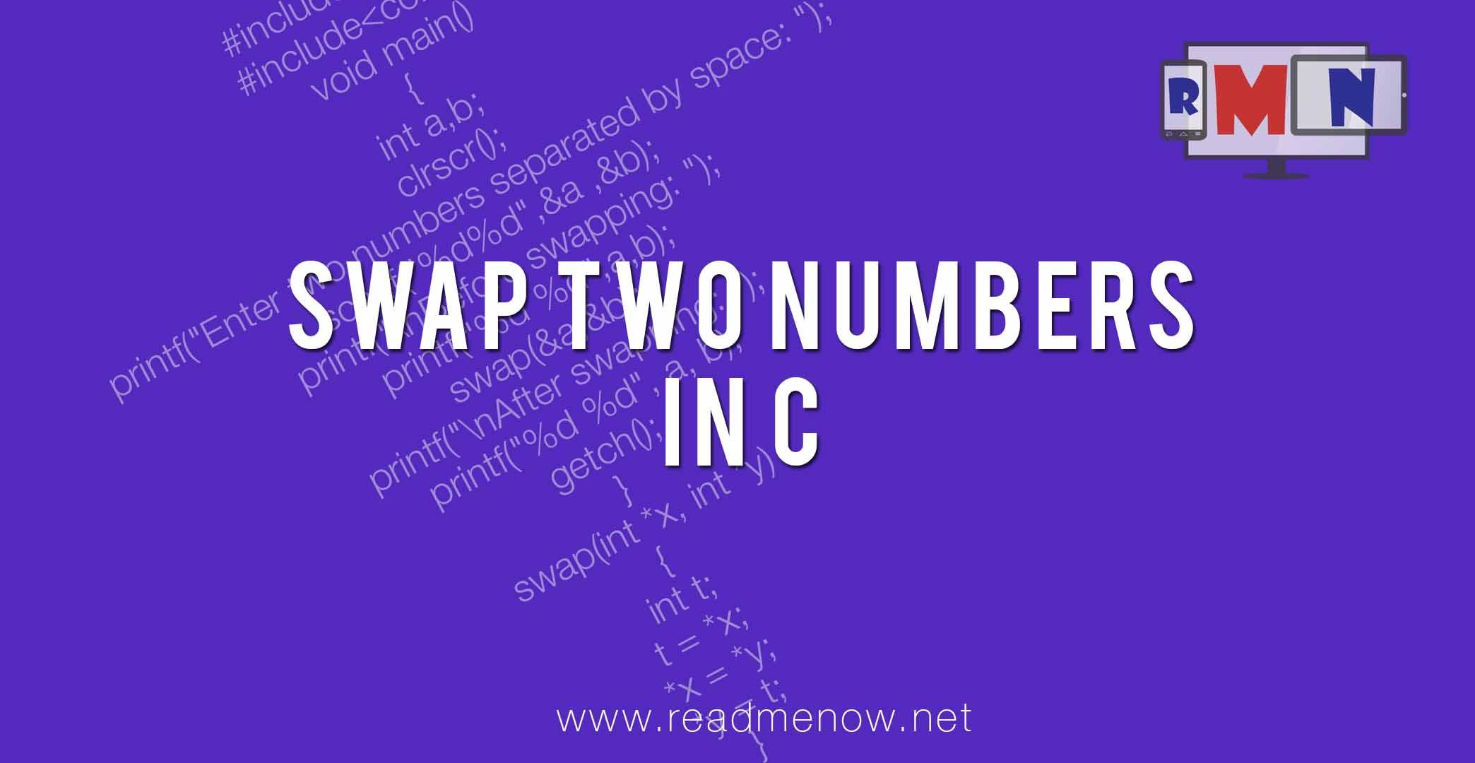 Swap two numbers in C Programming