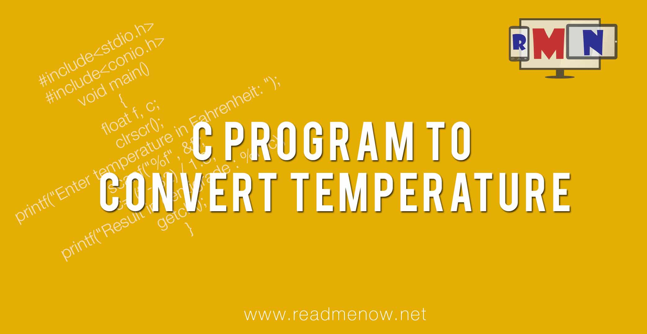 Convert Fahrenheit to Centigrade in C Programming