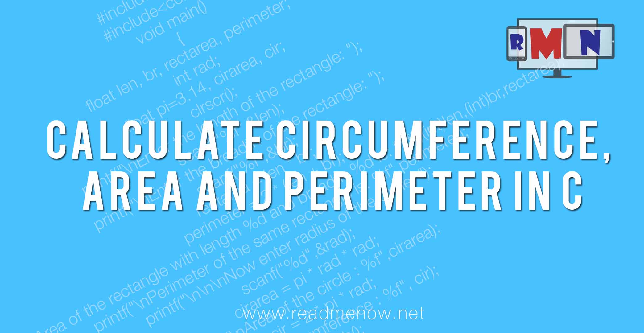 Calculate circumference, area and perimeter of a rectangle in C