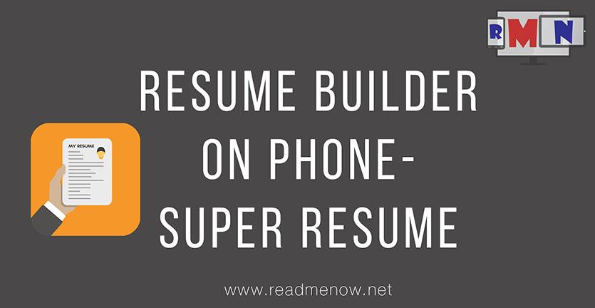 Super Resume Builder – Make resumes on mobile