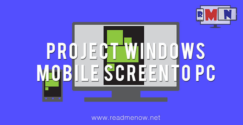 Project your Windows Mobile screen to PC