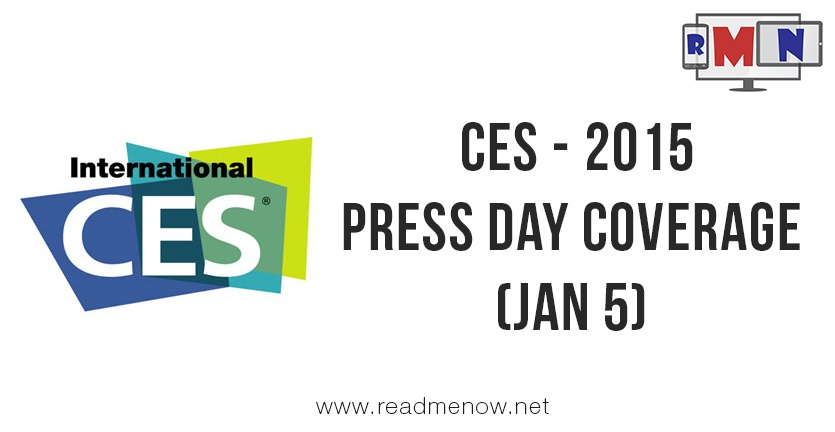 CES 2015 – Press Day Round Up.