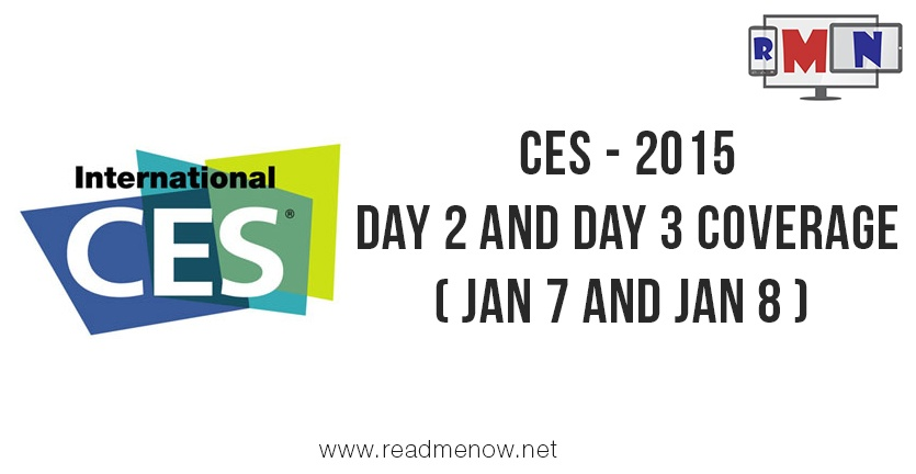 CES 2015 – Day 2 and Day 3 Coverage