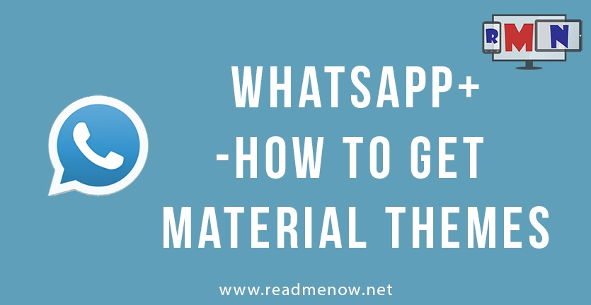 WhatsApp plus – How to get material themes