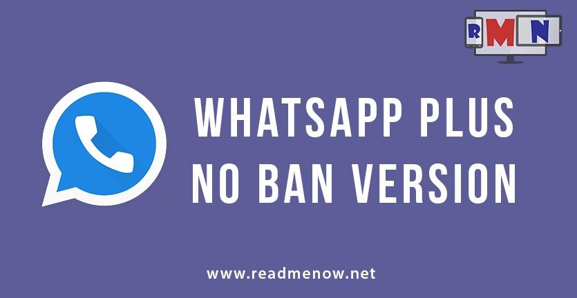 WhatsApp Plus – No Ban Version