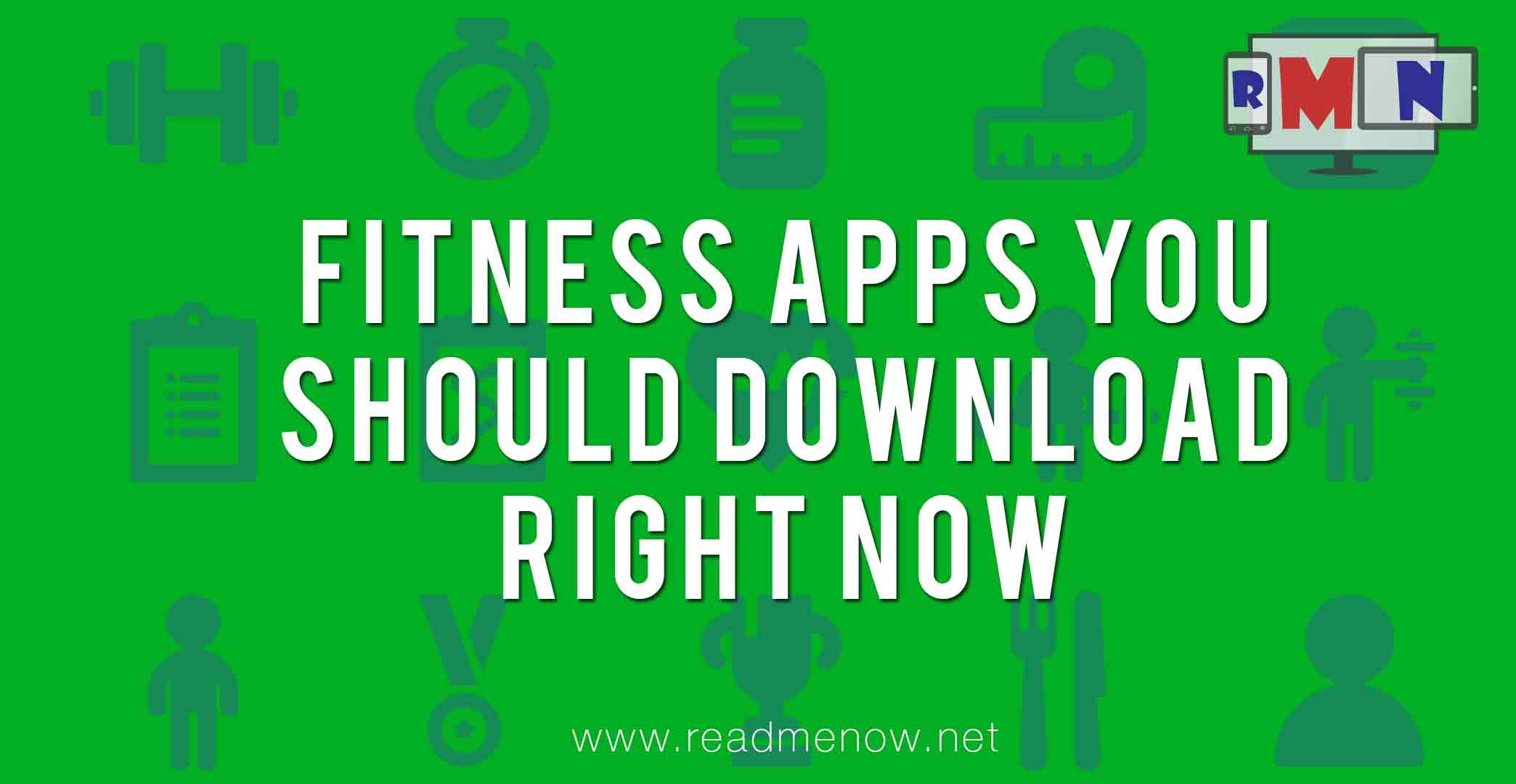 Android fitness apps you must download