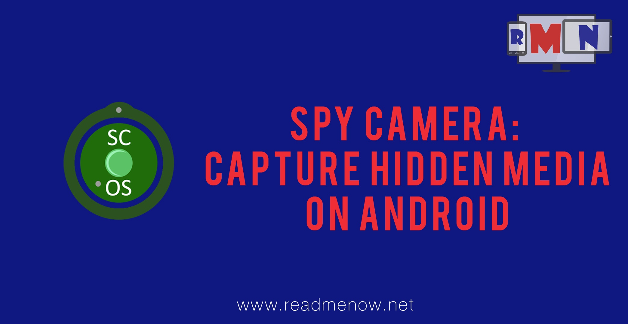Spy Camera: Capture Hidden Media on Android