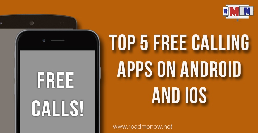 Top 5 Free Calling Apps On Android And iOS