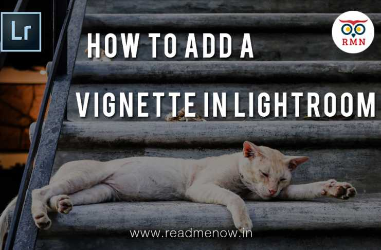 How to add vignette lightroom