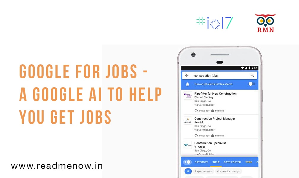 Google for Jobs – A Google AI to Help you Get Jobs
