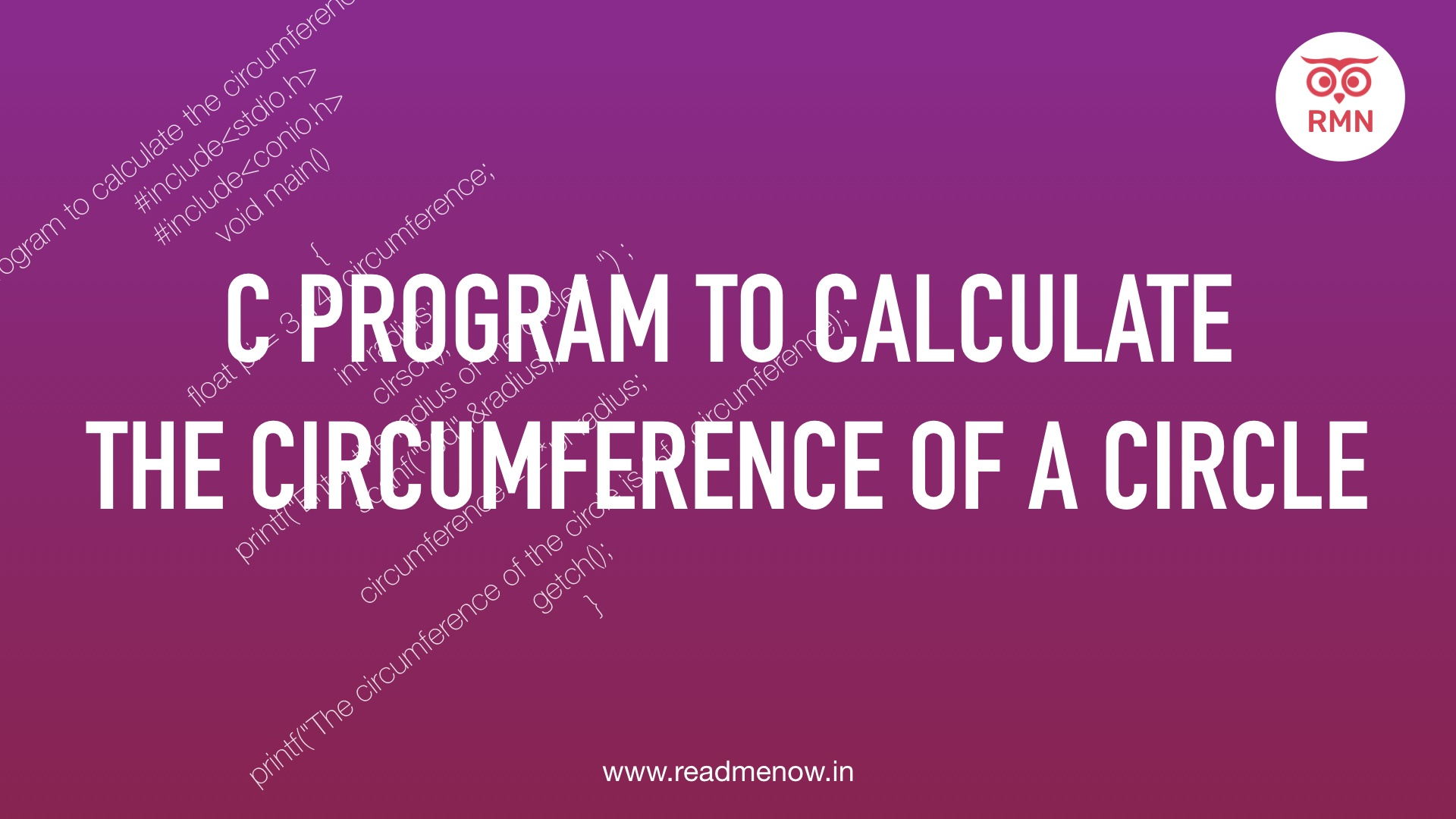 Calculate the Circumference of Circle in C Program